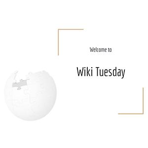 Wiki Tuesday